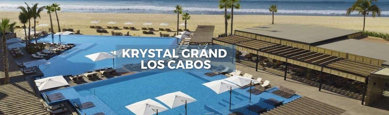 Krystal Grand Los Cabos